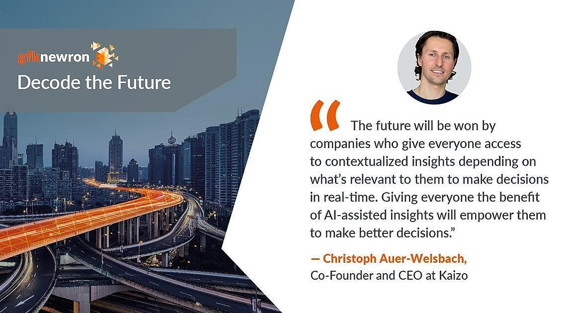 Quote from Christoph Auer-Welsbach speaking at Decode the Future for GfK and gfknewron